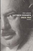 "Front cover Landin: ""Dietrich Eckarts onda öga"""